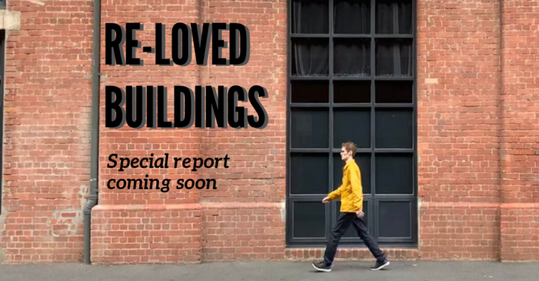 re-loved buildings special report